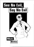 See No Evil, Say No Evil