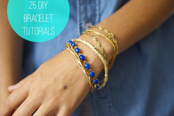 25 DIY Bracelets | HelloGlow.co