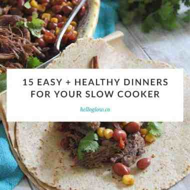 15 Easy + Healthy Dinners You Can Make In Your Slow Cooker