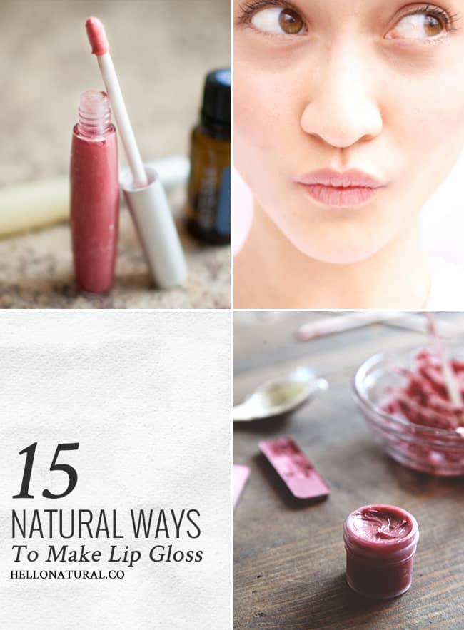 15 Natural Ways to DIY Lip Gloss