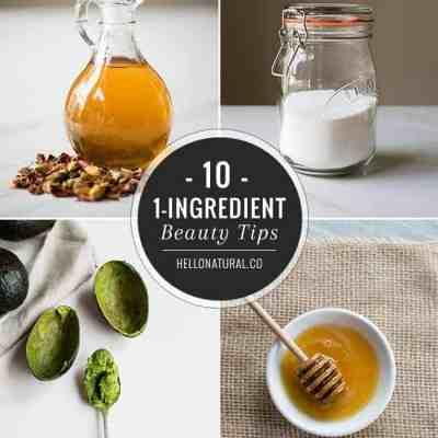 10 Simple 1-Ingredient Beauty Tips