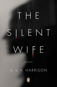The Silent Wife by A.S.A. Harrison Book Review