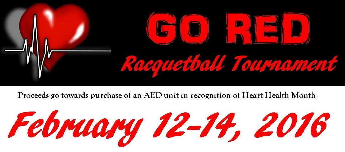 GO RED Racquetball Tournament February 12-15 (USAR Sanctioned)