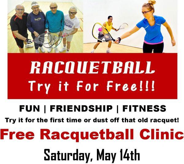 Free Racquetball Clinics May 14th