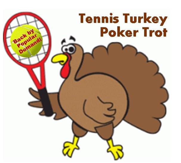 Tennis Turkey Poker Trot Mixed Doubles Tennis Event 11/20