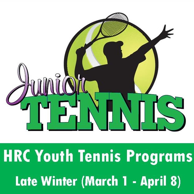YOUTH TENNIS CLASSES START MARCH 1ST FOR AGES 4-17