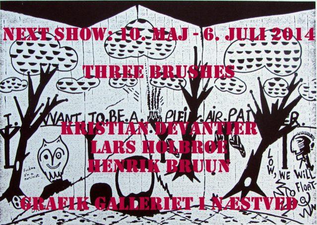 Three Brushes En udstilling af Kristian Devantier, Lars Holbroe og Henrik Bruun 2014