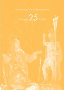Portada de la Publicación para el 25º Anivesario de la Hermandad de la Resurreción de Orihuela