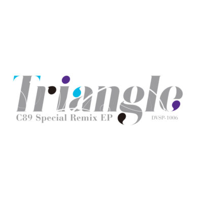 (C89) [2015.12] Diverse system - Triangle C89 Special Remix EP (MP3 320KB)