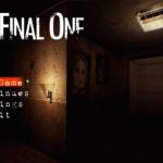 【THE FINAL ONE】人形が襲ってくる恐怖のホラーゲーム ダウンロード方法など