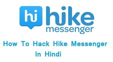 Hike Messenger Ko kaise hack Karte Hai [Jane Hindi Me]
