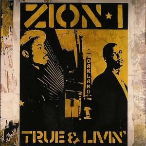 zion-i-true-livin