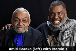 Amiri Baraka and Marvin X