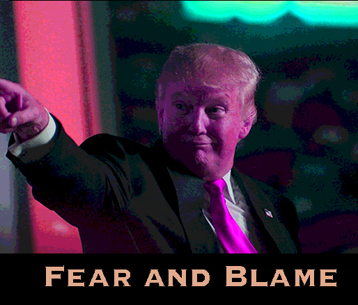Forget 'Hope & Change',  Trump is About 'Fear & Blame' (A Report Back from the RNC)