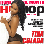 Model Tina Colada Covers Hip Hop Enquirer This Month As Featured Hip Hop Honey