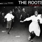 "Happy Anniversary! The Roots' Album ""Things Fall Apart"" Turns 15"