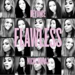 "[New Music Alert] Beyonce feat. Nicki Minaj ""Flawless Remix"""