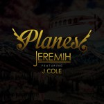 """[New Music Alert] Jeremih Featuring J. Cole """"Planes"""""""