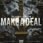 "[New Music Alert] Joe Budden Featuring Ransom ""Make A Deal"""