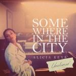 "[New Music Alert] Alicia Keys ""Somewhere In The City"""