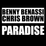 "New Music Alert: Benny Benassi X Chris Brown ""Paradise"""