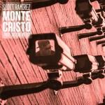 New Video Alert: Scottie Ramirez – Monte Cristo