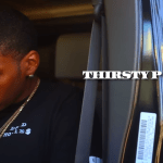 "LA's Thirsty P Drops ""Keep A 30"""