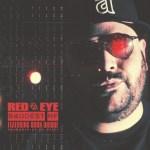 "New Music Alert: Red Eye (feat. Born Unique) – ""Baddest MF"""