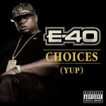 """E-40 GOES GOLD!!!!! RIAA CERTIFIED for CHOICES! """"YUP"""""""