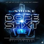 "Dj Smoke releases his #NewMixtape titled ""Dope Shxt v1"" | @DjSmokemixtapes"