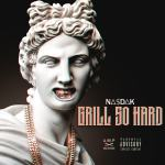 "New Music Alert: Young Na$dak – ""Grill So Hard"""