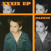 Maxx 39: XXXIX EP [2013]