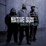 """Burden of Proof"" – Native Sun"