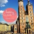 luxury guide to krakow poland