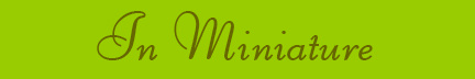 'In Miniature' blog post banner