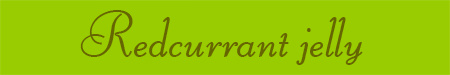 'Redcurrant jelly' blog post banner