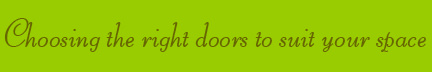'Choosing the right doors to suit your space' blog post banner