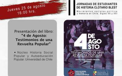 """¡Y nos fuimos a la USACH! Lanzamiento del libro """"4 de agosto: Testimonios de una revuelta popular en las Jornadas Clotario Blest"""