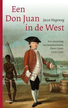 Een Don Juan in de West - Jacco Hogeweg