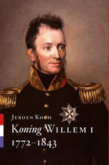 Koning Willem I - Jeroen Koch
