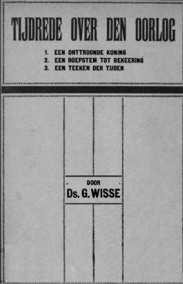 Tijdrede over den oorlog - G. Wisse