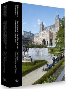 Rijksmuseum Amsterdam -  Restauratie en vernieuwing van een nationaal monument