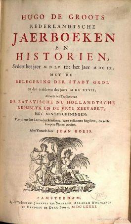 In 1681, bijna een kwart eeuw na de eerste publicatie werd het boek in het Nederlands vertaald: Nederlandtsche jaerboeken en historien (Illustratie Gooble Books)