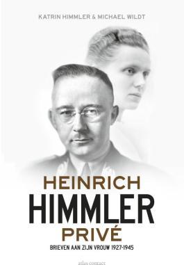 Heinrich Himmler prive – Katrin Himmler & Michael Wildt
