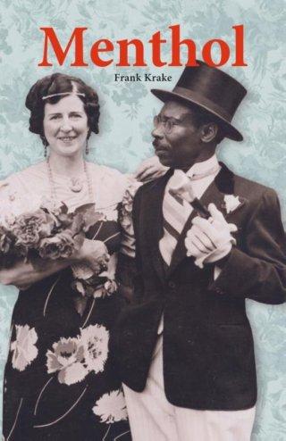 Menthol. De zwarte man die Nederland leerde tandenpoetsen