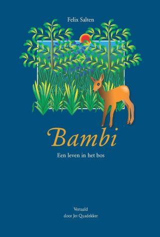 Bambi. Een leven in het bos - Felix Salten (Jet Quadekker)
