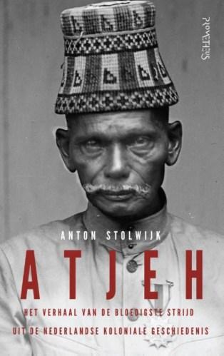 Atjeh - Anton Stolwijk
