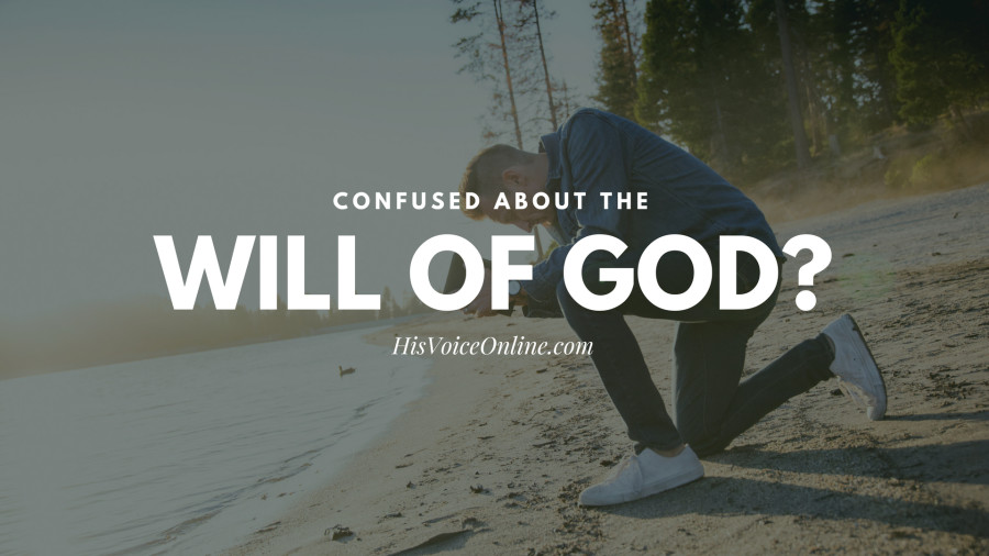 Confused about the will of God? Here is the key!