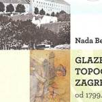 N.Bezić: Glazbena topografija Zagreba od 1799. do 2010
