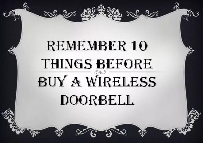 Best Wireless Doorbell & Proper Guideline to Buying a Best Wireless Doorbell